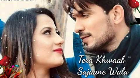 Tera Khwaab Sajaane Wala Hindi Status Video 2019