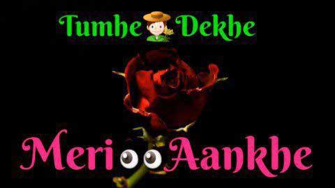 Tumhein Dekhen Meri Aankhein Whatsapp Status Video Song