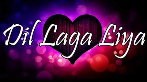 Dil Laga Liya Romantic Whatsapp Status