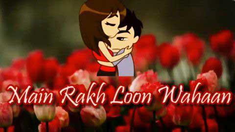 Tujko Main Rakh Lu Waha - Female Status