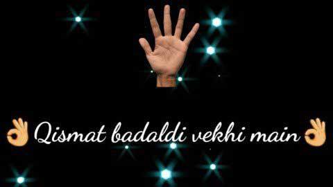 Qismat Badal Di Vekhi 30 Seconds Whatsapp Status Video