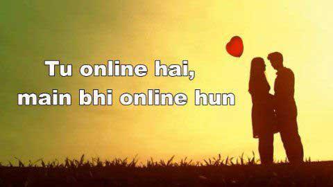 Tu Online Hai Main Bhi Online Hun