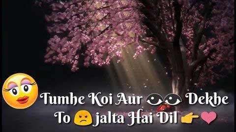 Tumhe Koi Aur Dekhe Toh Attitude Love Status Video