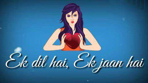 Ek Dil Hai Ek Jaan Hai
