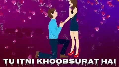 Tu Itni Khoobsoorat Hai Love Hindi Status