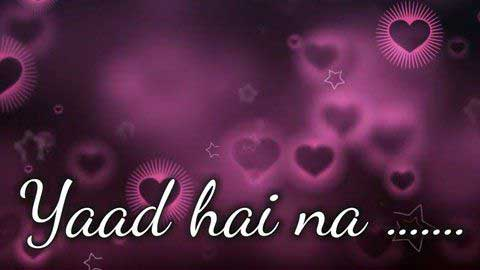 Yaad Hai Na Love Status In Hindi