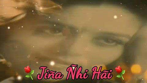 Jiye To Jiye Kaise Bollywood Hindi Status