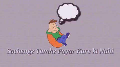 Sochenge Tumhe Pyar Kare Ki Nahi