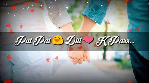 Pal Pal Dil Ke Paas Whatsapp Status Video Download