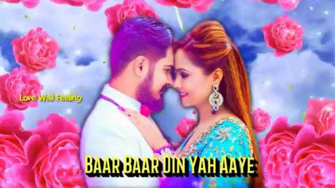 Bar Bar Din Ye Aaye Happy Birthday To You Sweetheart Status Video Song