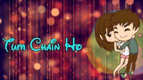 Tum Chain Ho Karaar Ho Hindi Status Download