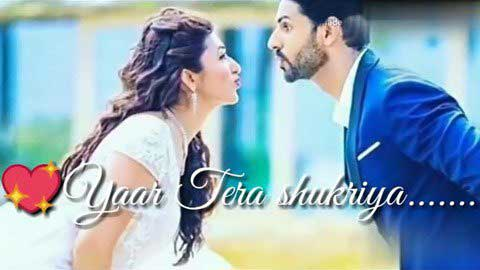 Yaar Tera Shukriya Pyar Tera Shukriya Status Video For Whatsapp