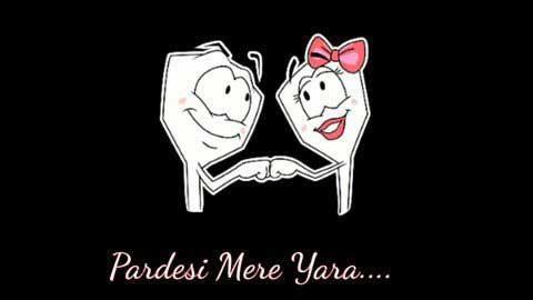 Pardesi Mere Yara Hindi Status For Love