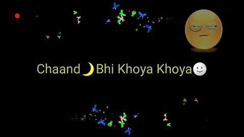 Raat Hai Soyi Soyi Good Night Special Song Status