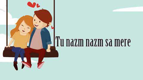 Nazm Nazm Hindi Whatsapp Video Status