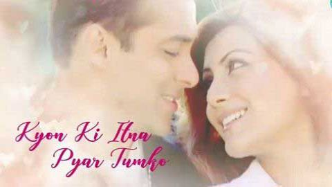 Kyon Ki Itna Pyar Tumko