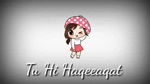 Tu Hi Haqeeqat Love Status In Hindi