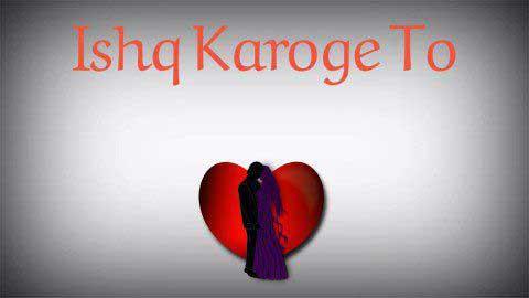 Ishq Karoge To Dard Milega Status Video Download