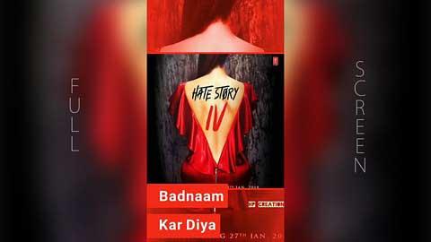 Badnaamiyan Full Screen Status Video In Hindi