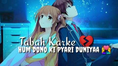 Ek Duje Ke Sad Version Song In Hindi